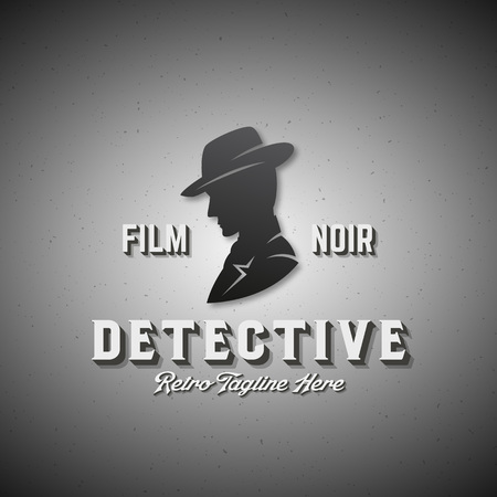 noir: Film Noir Detective Abstract Vector Emblem, Label or Logo Template. Man in a Hat Silhouette with Retro Typography. Textured Background.