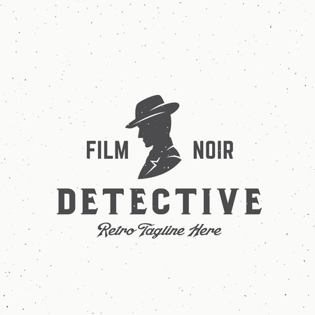 noir: Film Noir Detective Abstract Vintage Vector Emblem, Label or Logo Template. Man in a Hat Silhouette with Retro Typography and Shabby Texture. Isolated.