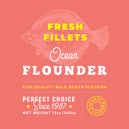 Fresh Fillets Premium Quality Label . Abstract Vector Fish Packaging Design Layout. Retro Typography with Borders and Hand Drawn Flatfish Flounder Silhouette Background