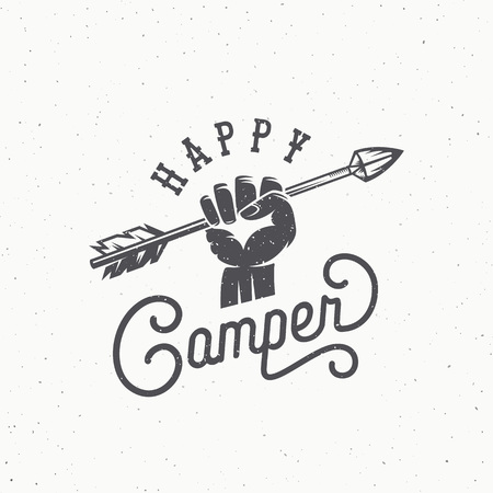 Happy Camper Abstract Vintage Vector Sign, Symbol or Logo Template. Arrow in the Hand Silhouette with Retro Typography and Shabby Textures. Logos