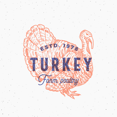Retro Print Effect Abstract Vector Sign, Symbol or Logo Template. Hand Drawn Turkey Sillhouette Sketch with Typography. Vintage Farm Poultry Products Emblem or Stamp. Isolated.