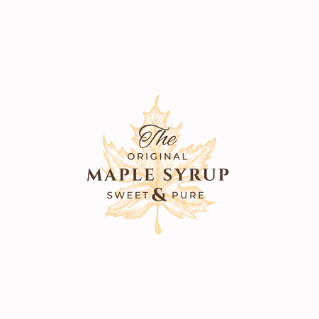 Original Maple Syrup Abstract Vector Sign, Symbol or Logo Template. Maple Leaf Sillhouette Sketch with Elegant Retro Typography. Vintage Luxury Emblem.