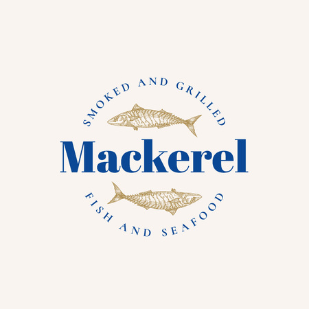 Smoked and Grilled Mackerel. Abstract Vector Sign, Symbol or Logo Template. Hand Drawn Mackerel Fish with Premium Retro Typography. Stylish Seafood Emblem Concept.