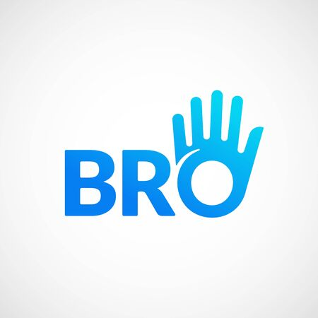 Bro or Borther Abstract Vector Sign, Emblem or Logo Template. Brotherhood or Team Lettering Icon. Friendly High Five Palm Hand with O Letter Incorporated.