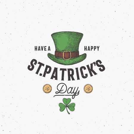 Vintage Style Saint Patricks Day or Label Template. Hand Drawn Leprechauns Hat, Gold Coins and Shamrock Leaf Sketch Symbols with Retro Typography. Shabby Texture Background.