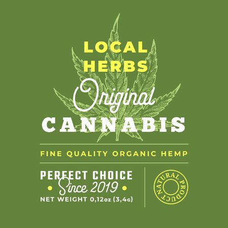 Local Herbs Cannabis Abstract Vector Design Label. Modern Typography and Hand Drawn Hemp Leaf Sketch Silhouette Background Layout.