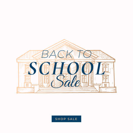 Back to School Autumn Sale. Abstract Vector Label, Sign or Card Template. Hand Drawn Golden Building Sketch Illustration with Modern Typography and Shop Sale Button.
