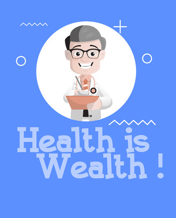 Happy Doctor Writing Notes - Health id Wealth Vector Concept