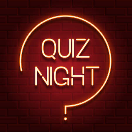 Pub quiz announcement poster, vintage styled neon glowing letters shining on dark brick background. Questions team game for intelligent people.Vector illustration, glowing electric sign in retro style Illustration
