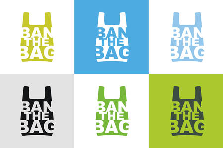 Ban the bag slogan design collection of different color combination. No plastic bag allowed concept. Cellophane and polythene package prohibition sign for stores and shops.Vector illustration isolated Ilustrace