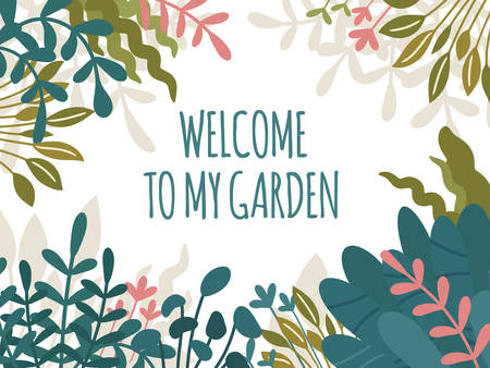 Welcome to my garden text, rectangular floral frame with hand drawn wild and home plants. Lush tropical leaves and green foliage. Vector print design, trendy Scandinavian Hygge style.