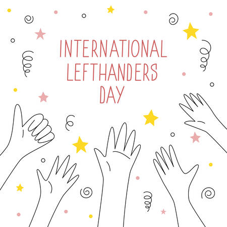 Happy Left-handers Day. August 13, International Lefthanders Day celebration. Greeting card with streamers, stars and confetti, festive and childish cute line style. Vector illustration. Ilustração