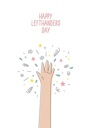 Happy Left-handers Day. August 13, International Lefthanders Day celebration. Support your lefty friend. Greeting card with streamers, stars and confetti, festive cute line style. Vector illustration.