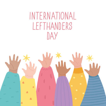 Lefties unite concept banner. August 13, International Lefthanders Day celebration. Left hands raised up together, help and support each other. Event card, cute childish style. Vector illustration.