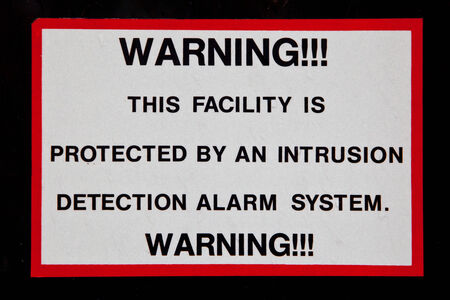 Intrusion Detection Alarm System Warning Sign
