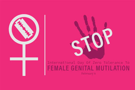Vector illustration of International Day of zero tolerance for female genital mutilation February 6th. Abstract.
