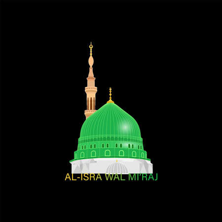 Al-Isra wal Mi'raj  means the two parts of a Night Journey. Vector Illustration of Al-Isra wal Mi'raj