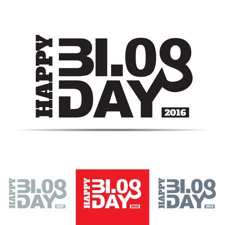 31st: Happy Blog Day sign. The word blog is associated with the numbers 3108 - 31st of August, date of blog day. Illustration