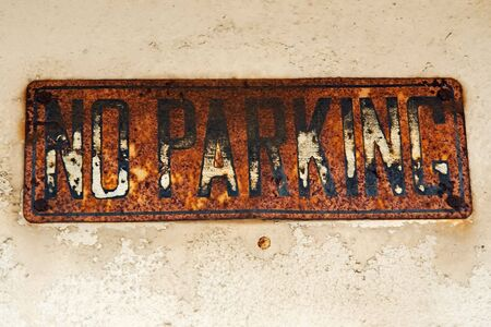 Old rusty no parking sign Stock Photo - 764247