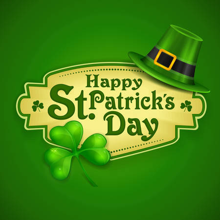 St. Patrick Day poster. Patrick`s day hat and clover design elements with wishing lettering on green. Vector illustration
