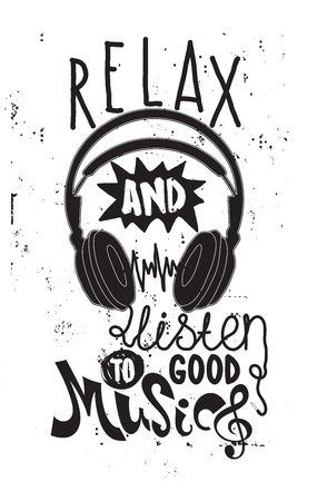 chillout: Simple motivational poster with quote relax and listen to good music
