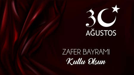 30 August Victory Day Happy Birthday (Happy 30th August Victory Day) Celebration of victory and the National Day in Turkey.