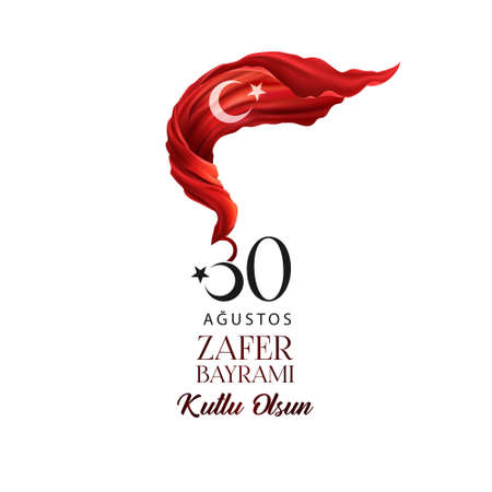30 August Victory Day Happy Birthday (Happy 30th August Victory Day) Celebration of victory and the National Day in Turkey. Vector illustration, poster, celebration card, graphic design, post.