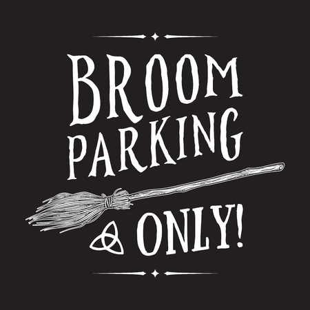 Broom parking sign. Magic vehicle of the witch hand drawn ink style boho chic sticker, patch, flash tattoo or print design vector illustration Иллюстрация