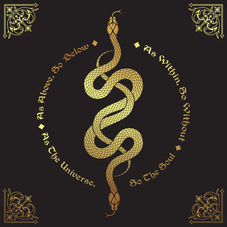 Two gold serpents intertwined. Inscription is a maxim in hermeticism and sacred geometry. As above, so below. Tattoo, poster or print design vector illustration. Illustration