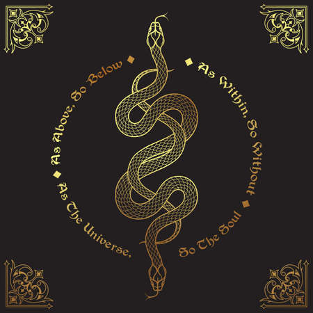 Two gold serpents intertwined. Inscription is a maxim in hermeticism and sacred geometry. As above, so below. Tattoo, poster or print design vector illustration. Ilustracja