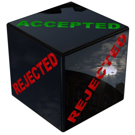 accepted: concept of luck in a dice 3d with the word accepted and rejected isolated with clipping path