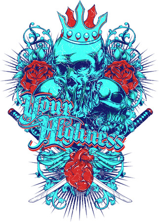 Your Highness text with skull and crown illustration.