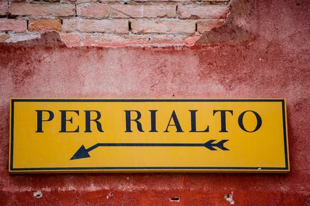 rialto: Venice sign to rialto bridge Stock Photo