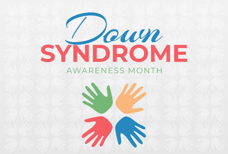 Down Syndrome Awareness Month Colorful Illustration with Hands