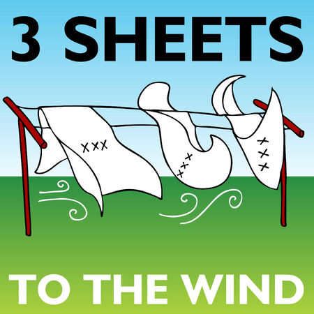 sheet: An image representing three sheets to the wind. Illustration