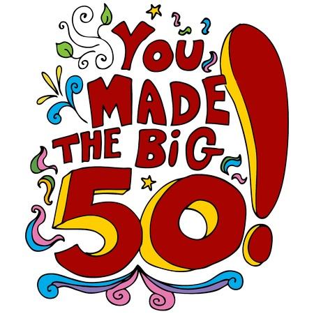 feliz cumplea�os caricatura: Una imagen de un mensaje de feliz cumplea�os n�mero 50. Vectores