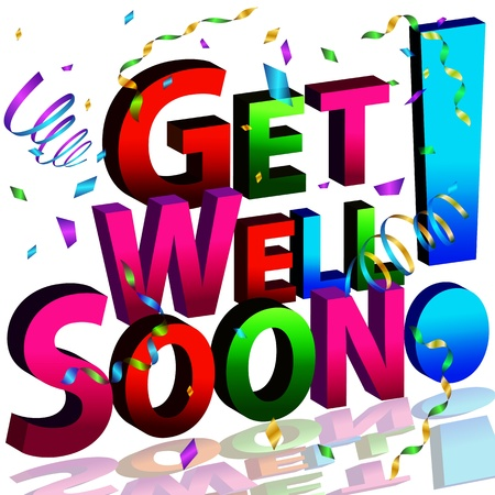 An image of a get well soon message. Vector