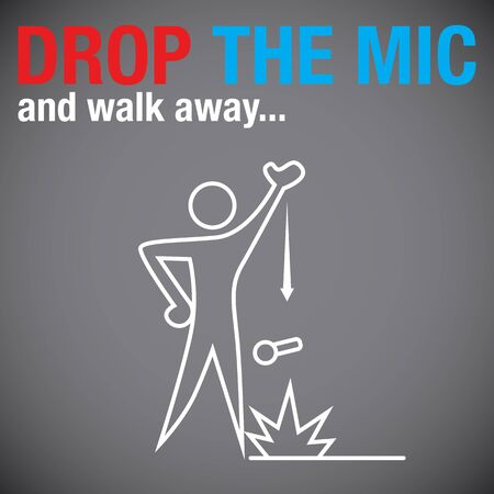 dropping: An image of a person dropping the microphone.