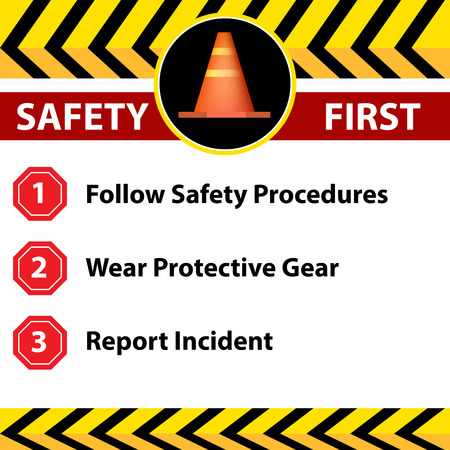 procedures: An image of a workplace safety first sign. Illustration