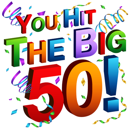 year old: An image of a you hit the big 50 message.