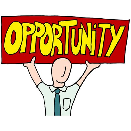 opportunity sign: An image of a businessman holding up an opportunity sign.