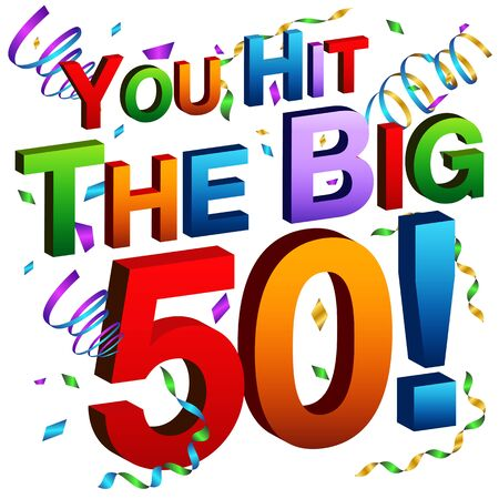 over the hill: An image of a you hit the big 50 message.