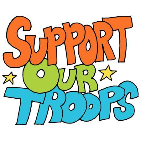 An image of a support our troops message. Vektoros illusztráció