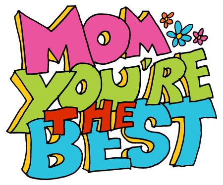 best message: An image of a mom youre the best message. Illustration