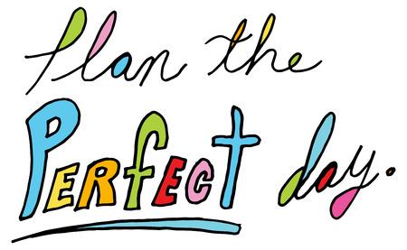 완벽 한 하루 메시지 계획의 이미지. 스톡 콘텐츠 - 56354811