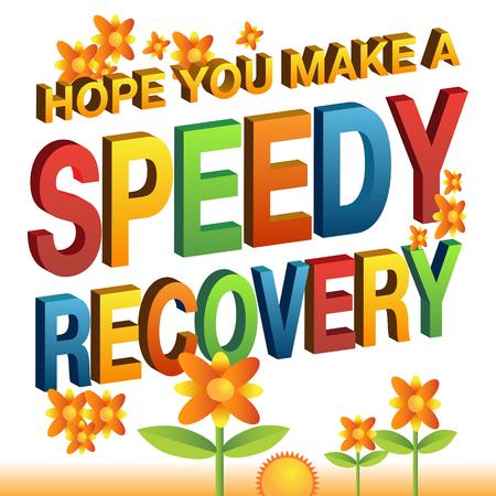 희망의 이미지 당신은 빠른 회복의 메시지를 확인합니다. 일러스트