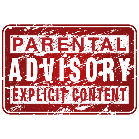 An image of a paint spattered parental advisory sign.