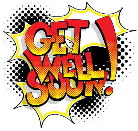An image of a Get Well Soon Comic Book Words.