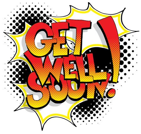 Une image d'une bande dessinée Get Well Soon mots. Vecteurs