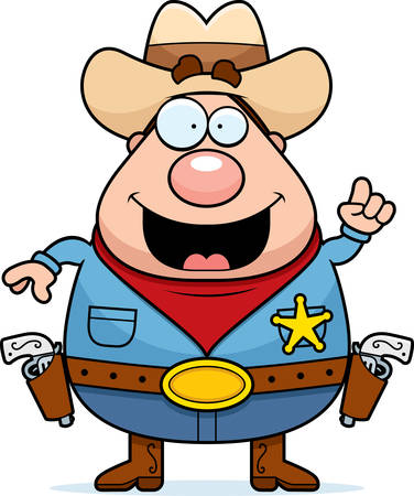 gunfighter: A happy cartoon sheriff with an idea.